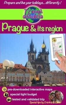 Cristina Rebiere, Olivier Rebiere, Cristina Rebiere - Travel eGuide: Prague & its region - Discover the pearl of the Czech Republic and Central Europe! [eKönyv: epub, mobi]
