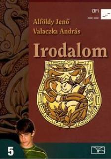 ALFÖLDY - VALACZKA - 11516/T IRODALOM 5