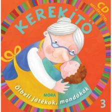 J.KOVÁCS JUDIT - Kerekítő 3. - CD melléklettel (4. kiadás)