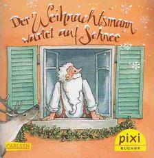 Dörte Diestel - Der Weihnachtsmann warten auf Schnee [antikvár]