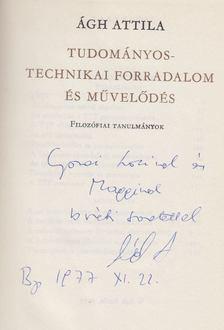 Ágh Attila - Tudományos-technikai forradalom és művelődés (Dedikált) [antikvár]