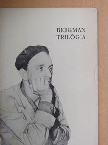 Nemeskürty István - Ingmar Bergman trilógia [antikvár]