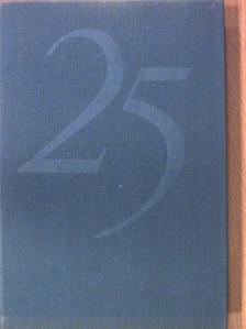 Erdei Ferenc - 25 év [antikvár]
