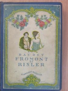 Daudet Alfonse - Ifjabb Fromont és idősb Risler [antikvár]