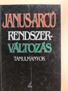 Bárány Anzelm - Janus-arcú rendszerváltozás [antikvár]