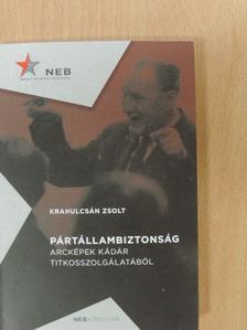 Krahulcsán Zsolt - Pártállambiztonság [antikvár]