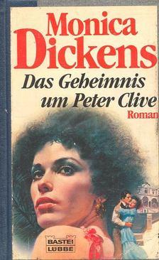 DICKENS, MONICA - Das Geheimnis um Peter Clive [antikvár]