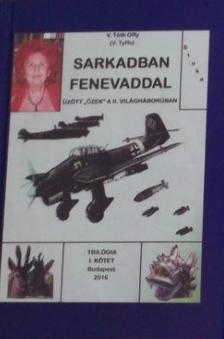 V. Tóth Offy - Sarkadban fenevaddal I.