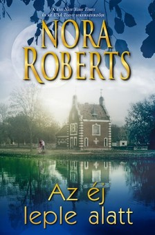 Nora Roberts - Az éj leple alatt [eKönyv: epub, mobi]