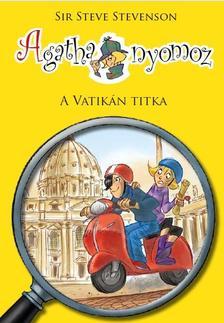 Sir Steve Stevenson - Agatha nyomoz 11. - A Vatikán titka