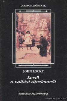 JOHN LOCKE - Levél a vallási türelemről [antikvár]