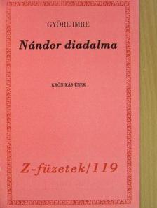 Györe Imre - Nándor diadalma [antikvár]
