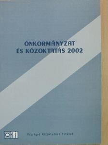 Balázs István - Önkormányzat és közoktatás 2002 [antikvár]