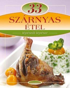33 szárnyas étel - Lépésről lépésre