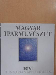 Gyürky András - Magyar Iparművészet 2017/1. [antikvár]