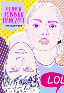 Nina Kenwood - Fejben jobban hagzott