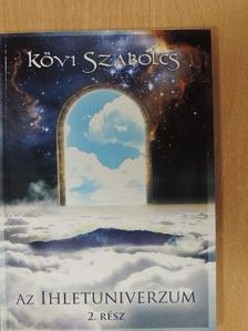 Kövi Szabolcs - Az ihletuniverzum 2. - CD-vel [antikvár]