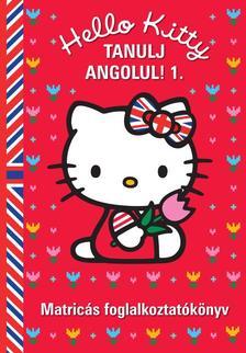 65216 - Hello Kitty Tanulj angolul! 1. Matricás foglalkoztatókönyv