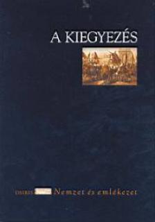 Cieger András - A kiegyezés