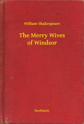 William Shakespeare - The Merry Wives of Windsor [eKönyv: epub, mobi]