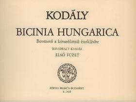 KOD - BICINIA HUNGARICA ELSŐ FÜZET, BEVEZETŐ A KÉTSZÓLAMÚ ÉNEKLÉSBE