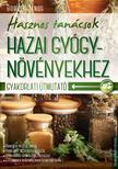 Boruzs János - Hasznos tanácsok hazai gyógynövényekhez