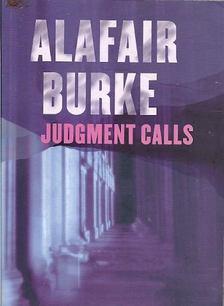 BURKE, ALAFAIR - Judgement Calls [antikvár]