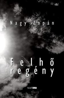 Nagy Zopán - Felhő regény