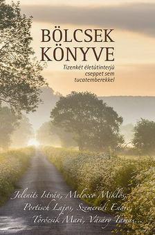 Szőnyi Szilárd szerk. - Bölcsek könyve [antikvár]