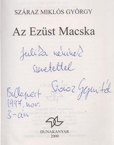 Száraz Miklós György - Az Ezüst Macska (dedikált) [antikvár]
