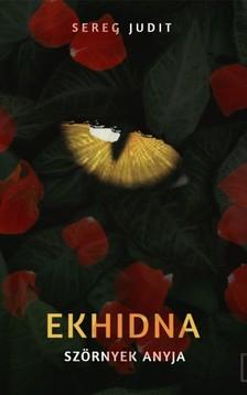 Judit Sereg - Ekhidna [eKönyv: epub, mobi]