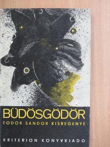 Fodor Sándor - Büdösgödör [antikvár]