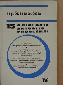 Dr. Juhász György - A biológia aktuális problémái 15. [antikvár]