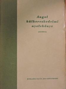 Dr. Stux László - Angol külkereskedelmi nyelvkönyv [antikvár]
