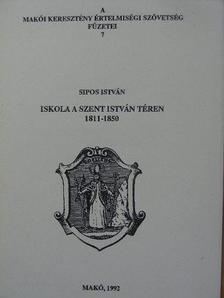 Sipos István - Iskola a Szent István téren [antikvár]