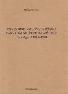 Molnár Mária - Egy Borsod megyei község társadalmi átrétegződése [antikvár]