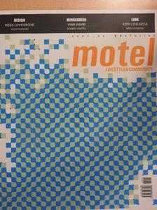 Balogh Ádám - Motel Lifestyle&Community 2007/01. [antikvár]