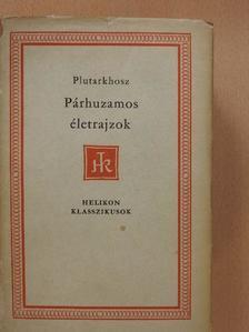 Plutarkhosz - Párhuzamos életrajzok [antikvár]
