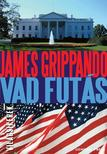 James Grippando - Vad futás