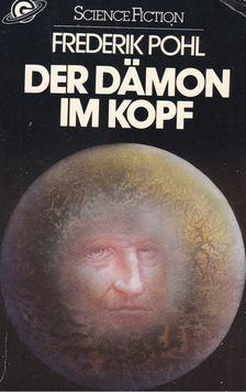 Frederik Pohl - Der Dämon im Kopf [antikvár]