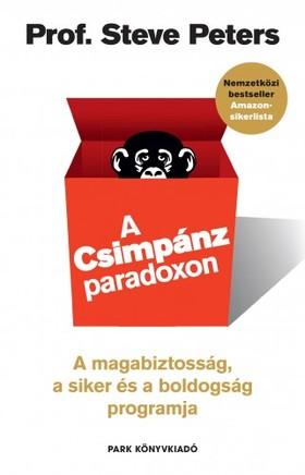 dr. Steve Peters - A Csimpánzparadoxon - A magabiztosság, a siker és a boldogság programja [eKönyv: epub, mobi]