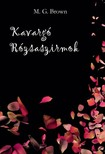 Brown M. G. - Kavargó rózsaszirmok [eKönyv: epub, mobi]