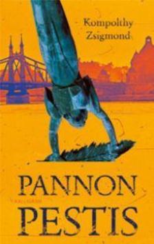 Kompolthy Zsigmond - Pannon pestis