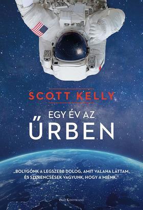 KELLY, SCOTT - Egy év az űrben