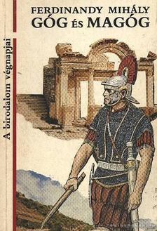 FERDINANDY MIHÁLY - Góg és Magóg [antikvár]
