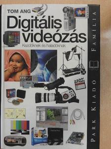 Tom Ang - Digitális videózás [antikvár]