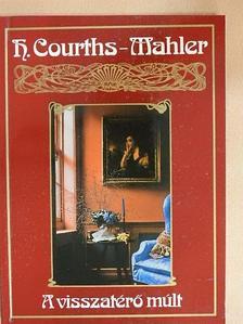 H. Courths-Mahler - A visszatérő múlt [antikvár]