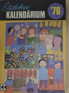 Barabás Tibor - Érdekes Kalendárium 1976 [antikvár]