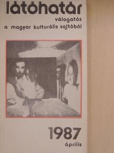 Ballai József - Látóhatár 1987. április [antikvár]