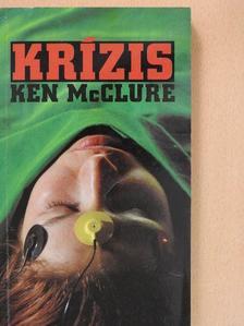 Ken McClure - Krízis [antikvár]